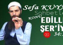 Sefa KUYAŞ –Konu: Edille-i Şer'iyye