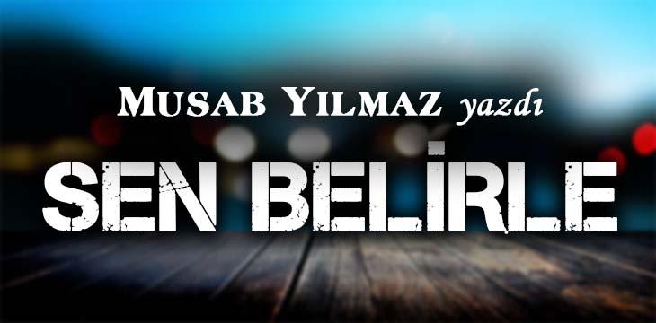 SEN BELİRLE