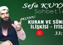"""Sefa KUYAŞ –Konu: Kur'an ve Sünnet İlişkisi """"İTİSAM"""""""