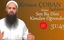 Kenan ÇOBAN – Konu: Atalardan Gelen Dine Değil Allah'tan (c.c.) Gelen Dine Uyalım