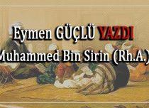 Muhammed Bin Sirin (Rh.A.)