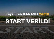 START VERİLDİ