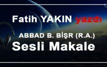 ABBAD B. BİŞR (RA)