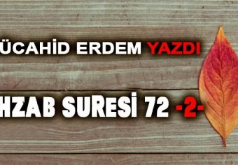 AHZAB SURESİ 72 -2-