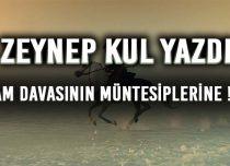 İSLAM DAVASININ MÜNTESİPLERİNE-3