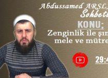 Abdussamed ARSLAN Konu: Zenginlik ile şımaran mele ve mütrefler