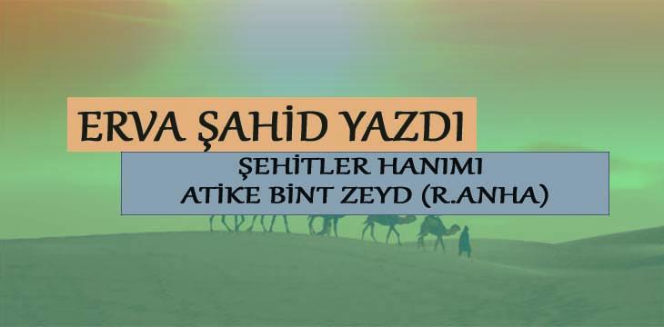 ŞEHİTLER HANIMI ATİKE BİNT ZEYD (R.ANHA)