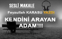 KENDİNİ ARAYAN ADAM!!!