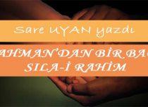 RAHMAN'DAN BİR BAĞ: SILA-İ RAHİM