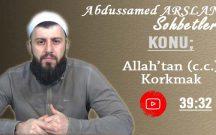 Abdussamed ARSLAN Konu: Allah'tan (c.c.) Korkmak