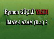 İMAM-I AZAM (R.a.)2
