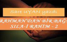 RAHMAN'DAN BİR BAĞ SILA-İ RAHİM 2