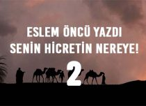 SENİN HİCRETİN NEREYE! 2
