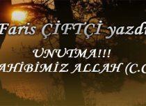 UNUTMA!!! SAHİBİMİZ ALLAH (C.C.)