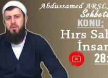 Abdussamed ARSLAN Konu: Hırs Sahibi İnsan