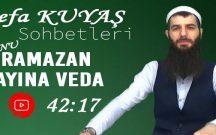 Sefa KUYAŞ Konu: Ramazan Ayına Veda