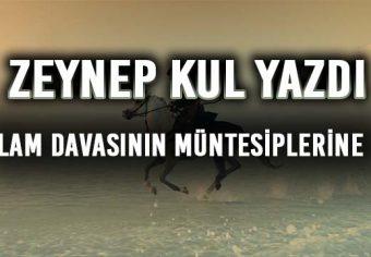 İSLAM DAVASININ MÜNTESİPLERİNE -6